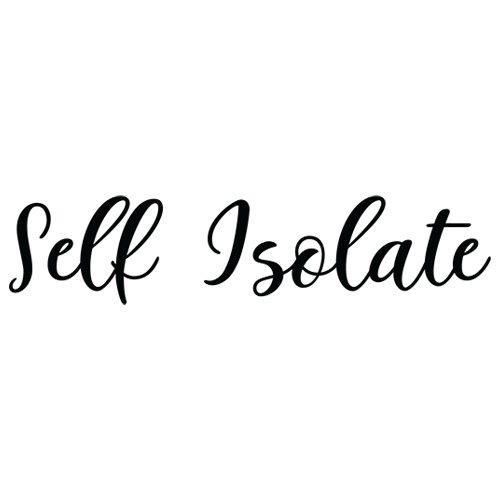 Self Isolate Decal