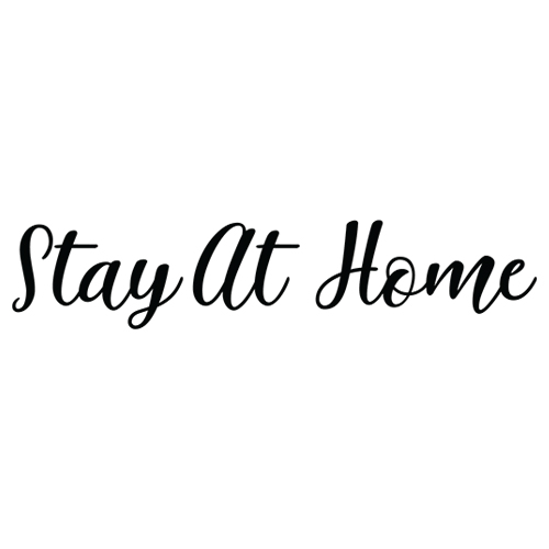 Stay at Home Decal